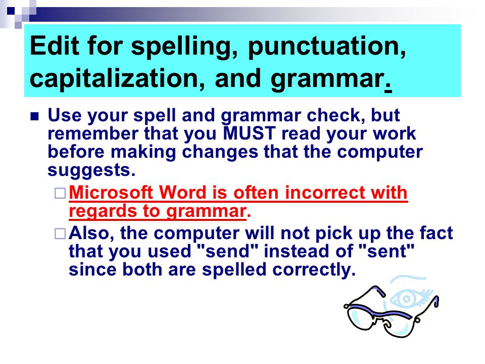 Edit for spelling, punctuation, capitalization, and grammar.