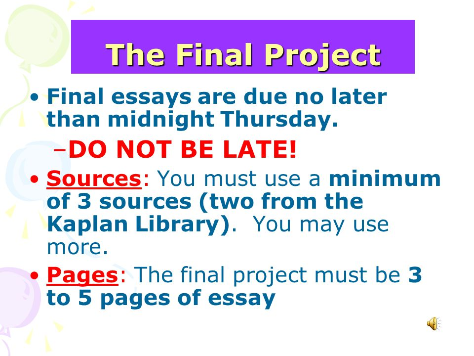 The Final Project DO NOT BE LATE!