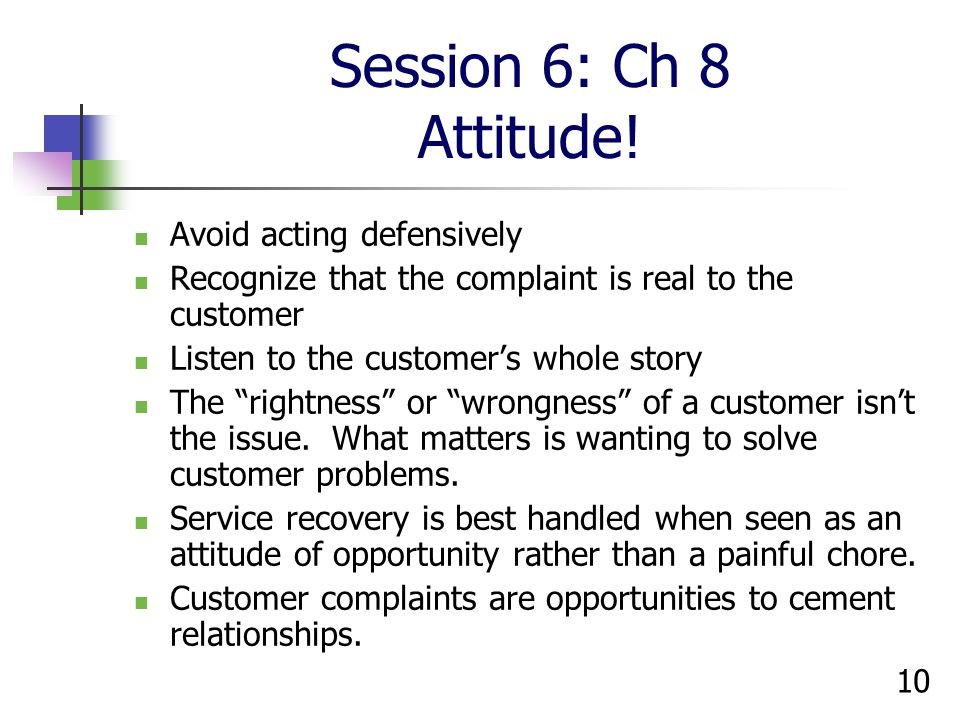 Session 6: Ch 8 Attitude! Avoid acting defensively