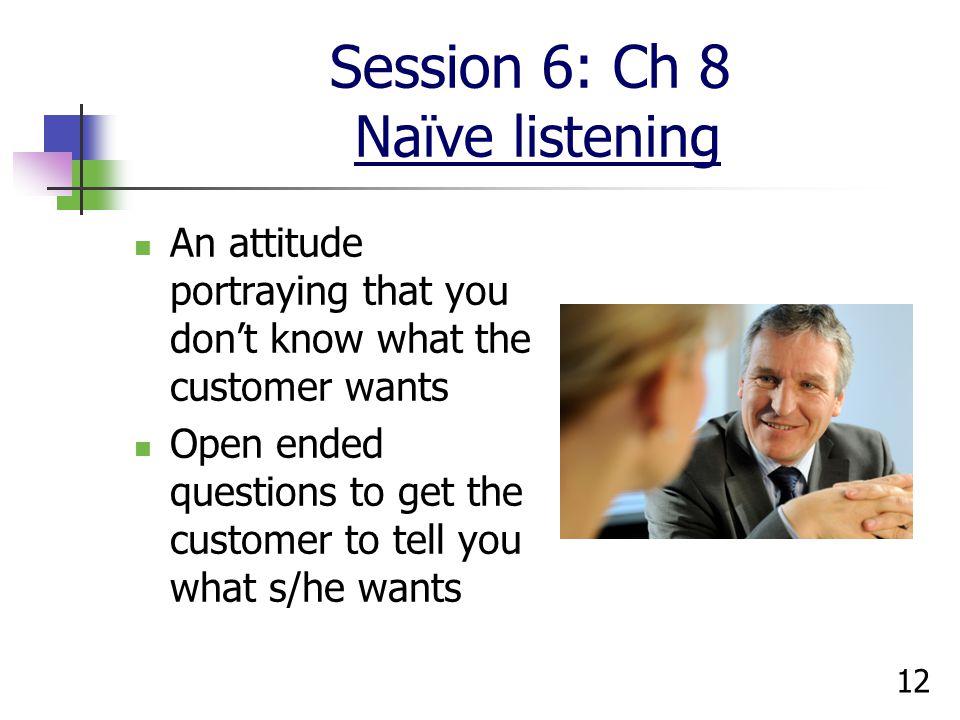 Session 6: Ch 8 Naïve listening