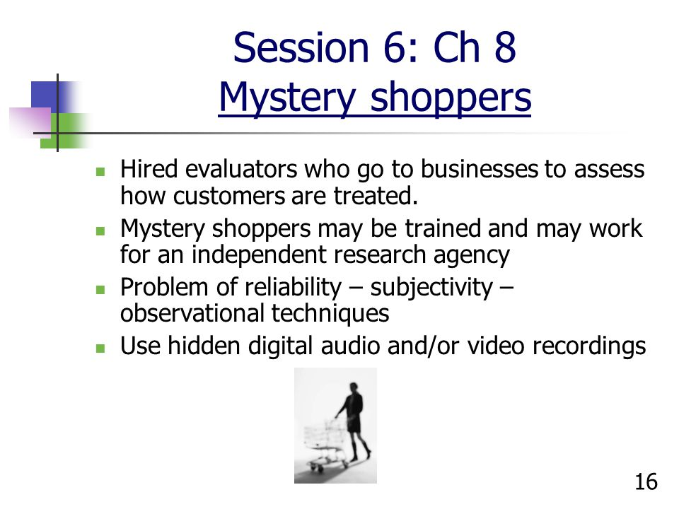 Session 6: Ch 8 Mystery shoppers