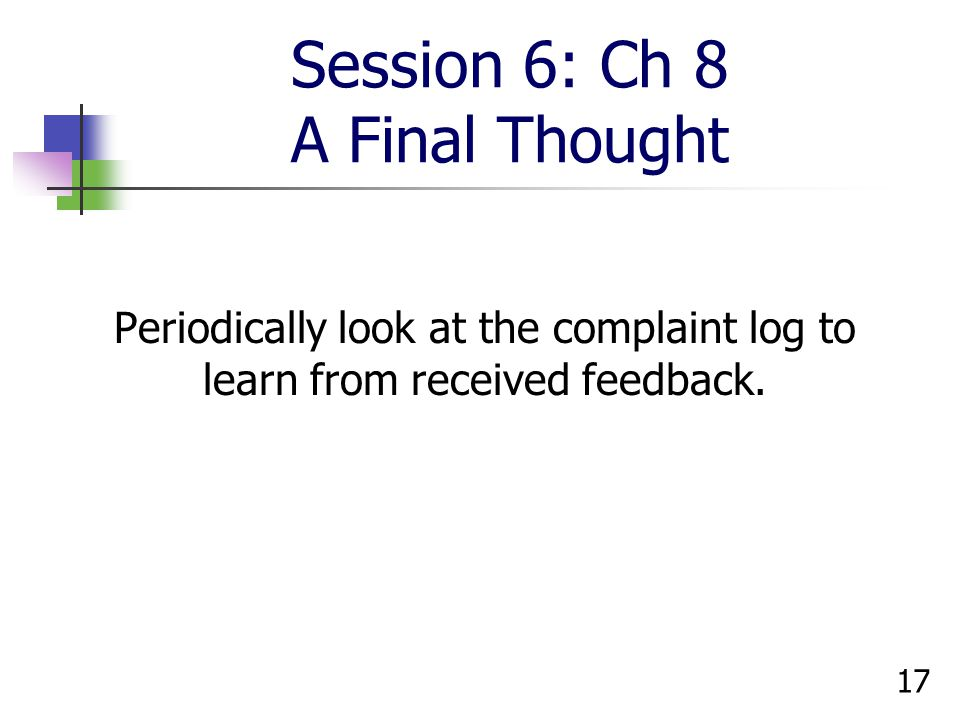 Session 6: Ch 8 A Final Thought