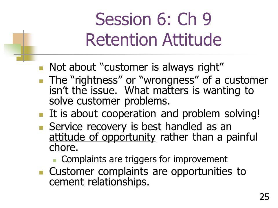 Session 6: Ch 9 Retention Attitude