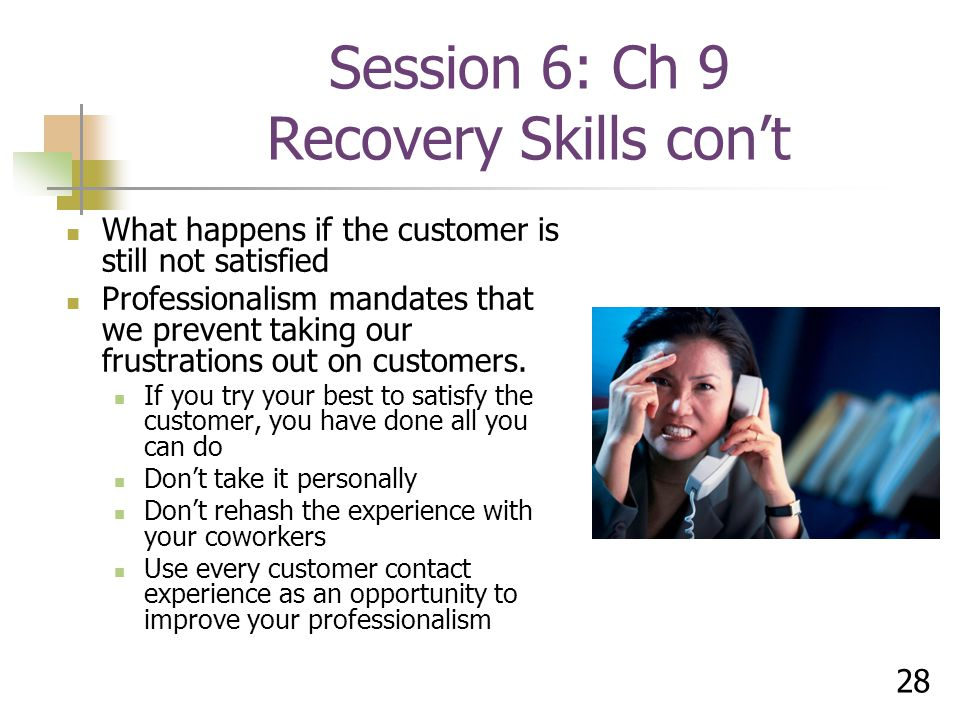 Session 6: Ch 9 Recovery Skills con't
