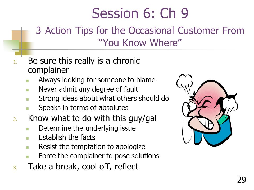 Session 6: Ch 9 3 Action Tips for the Occasional Customer From You Know Where