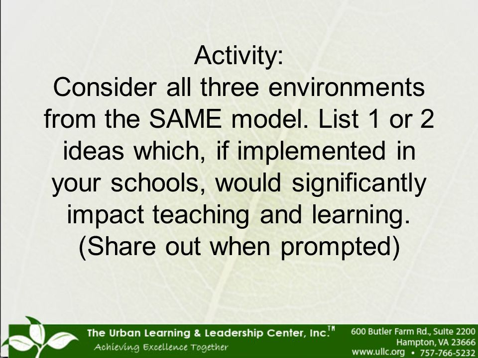 Activity: Consider all three environments from the SAME model