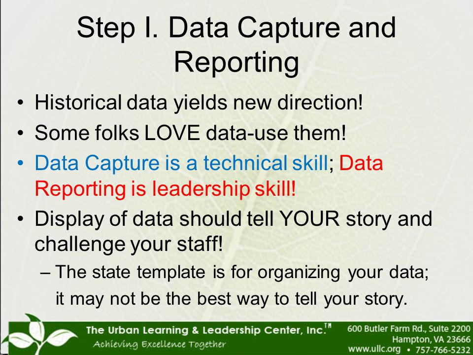 Step I. Data Capture and Reporting