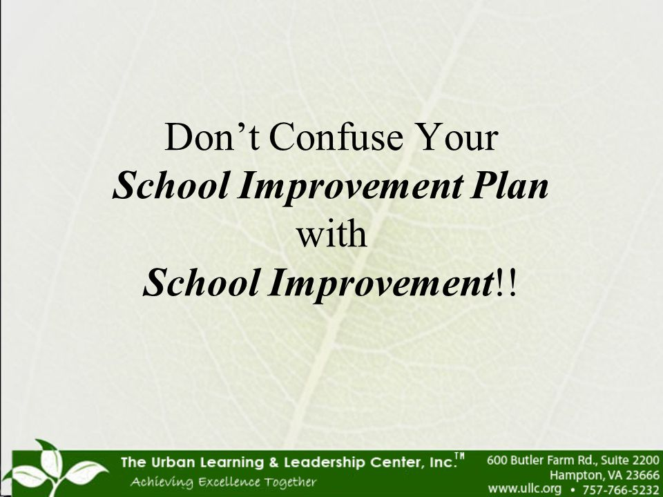 Don't Confuse Your School Improvement Plan with School Improvement!!