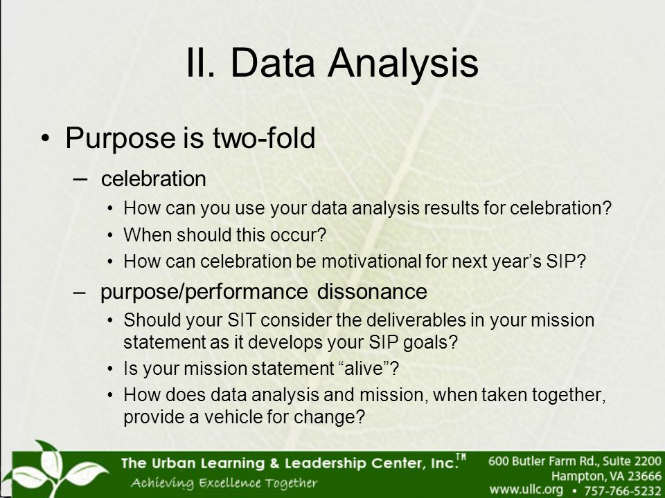 II. Data Analysis Purpose is two-fold celebration