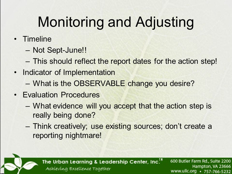 Monitoring and Adjusting