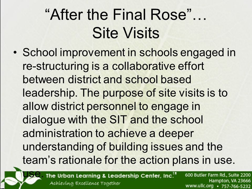 After the Final Rose … Site Visits