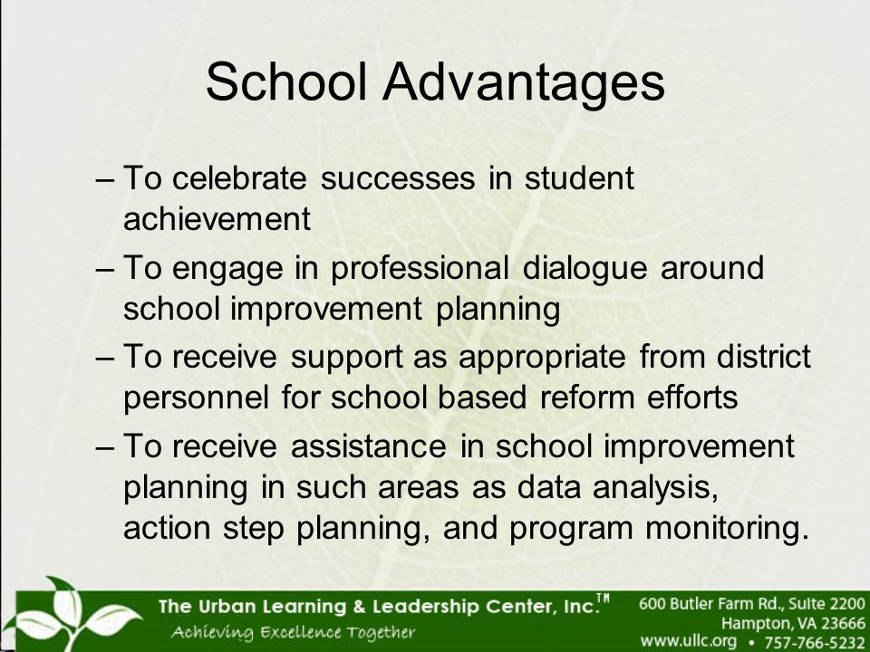 School Advantages To celebrate successes in student achievement