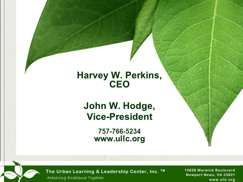 Harvey W. Perkins, CEO John W. Hodge, Vice-President