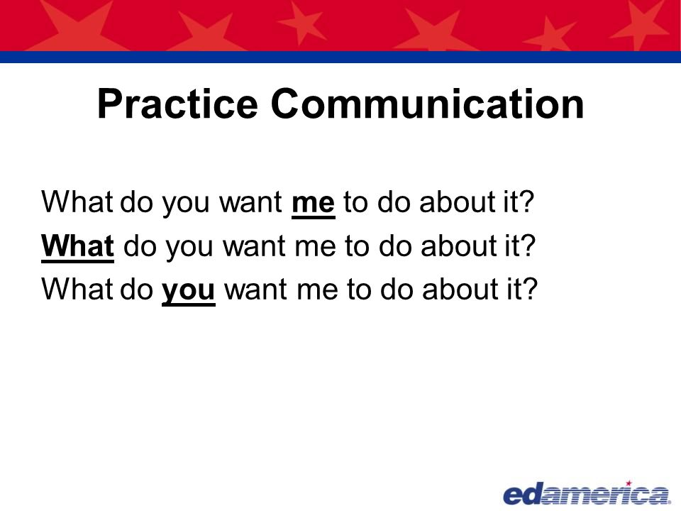 Practice Communication