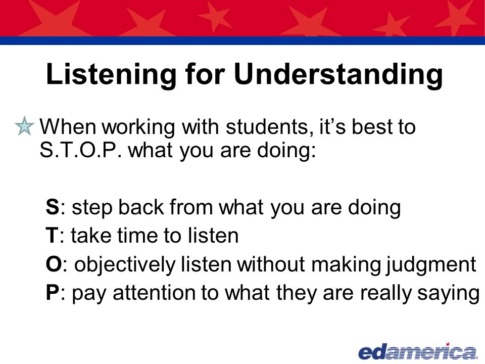 Listening for Understanding