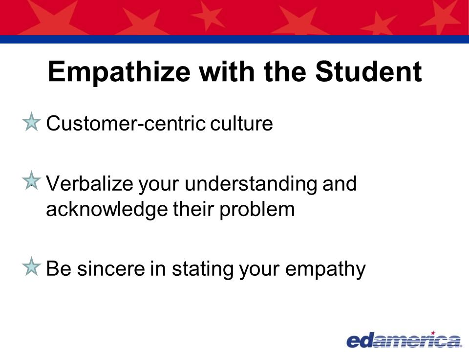 Empathize with the Student