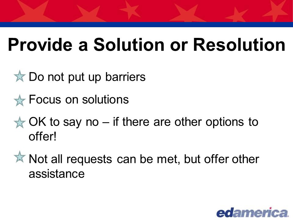 Provide a Solution or Resolution