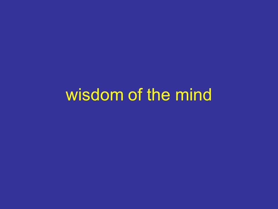 wisdom of the mind