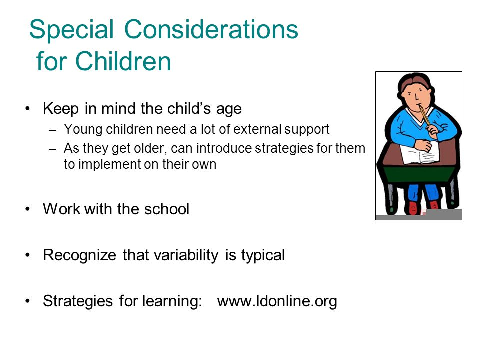 Special Considerations for Children