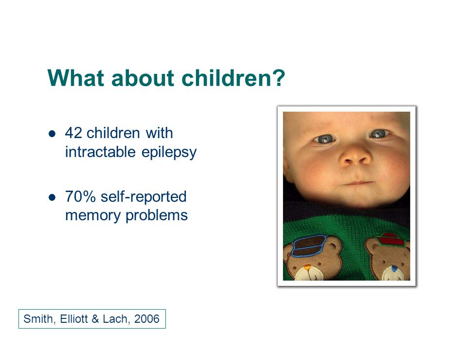 What about children 42 children with intractable epilepsy