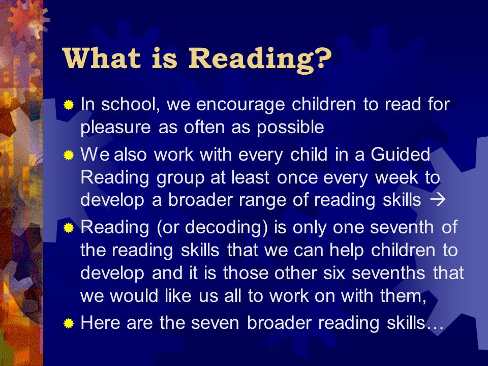 What is Reading In school, we encourage children to read for pleasure as often as possible.