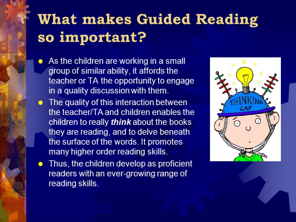 What makes Guided Reading so important