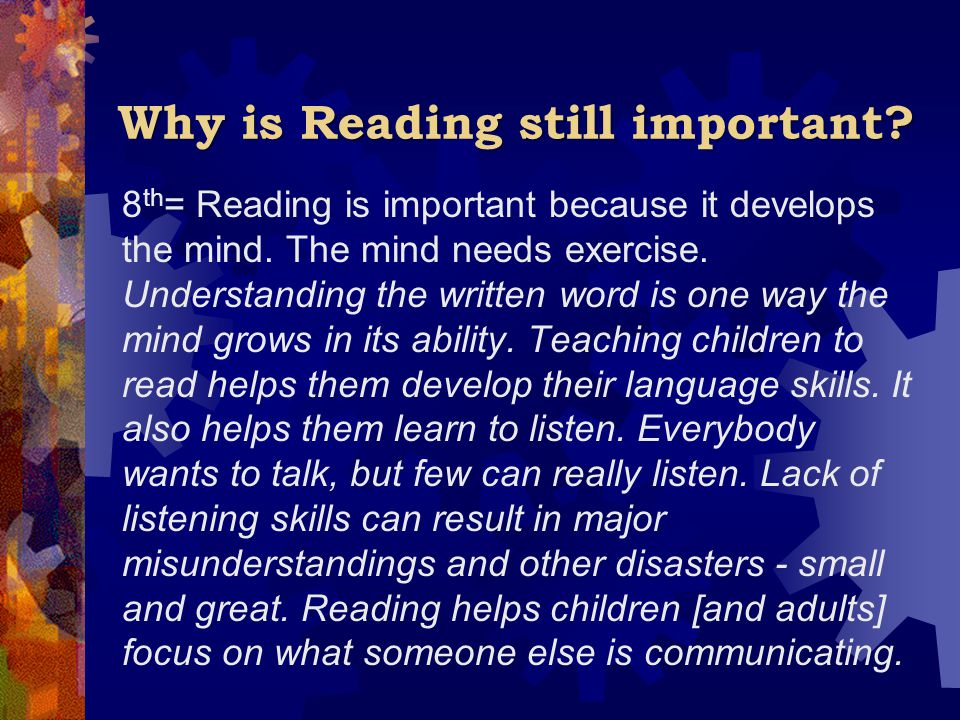 Why is Reading still important