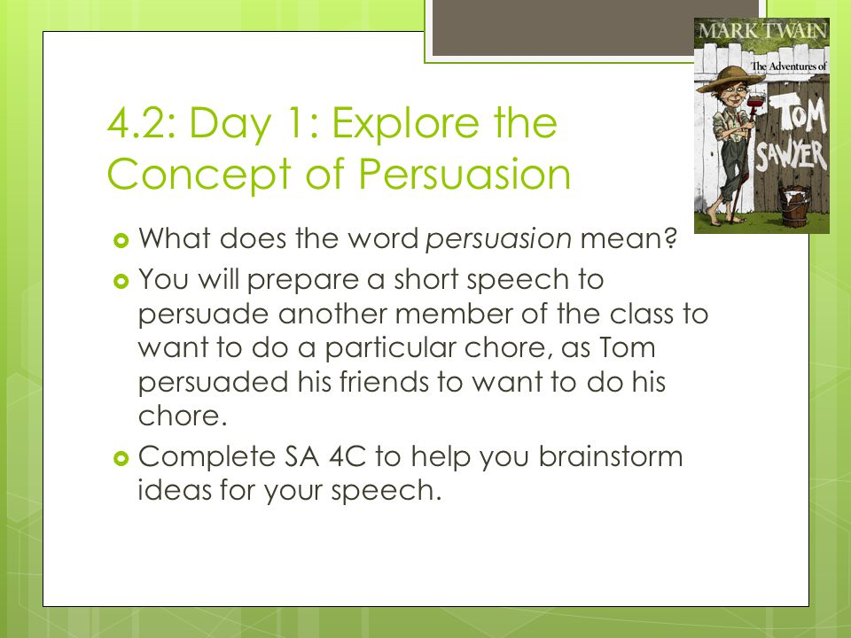 4.2: Day 1: Explore the Concept of Persuasion