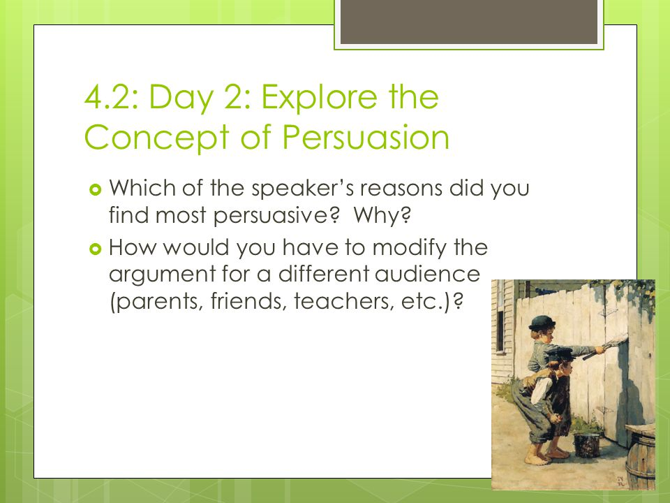 4.2: Day 2: Explore the Concept of Persuasion