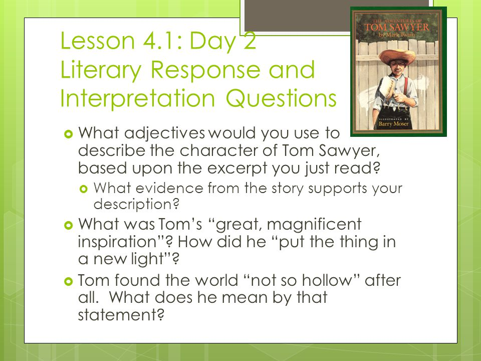 Lesson 4.1: Day 2 Literary Response and Interpretation Questions