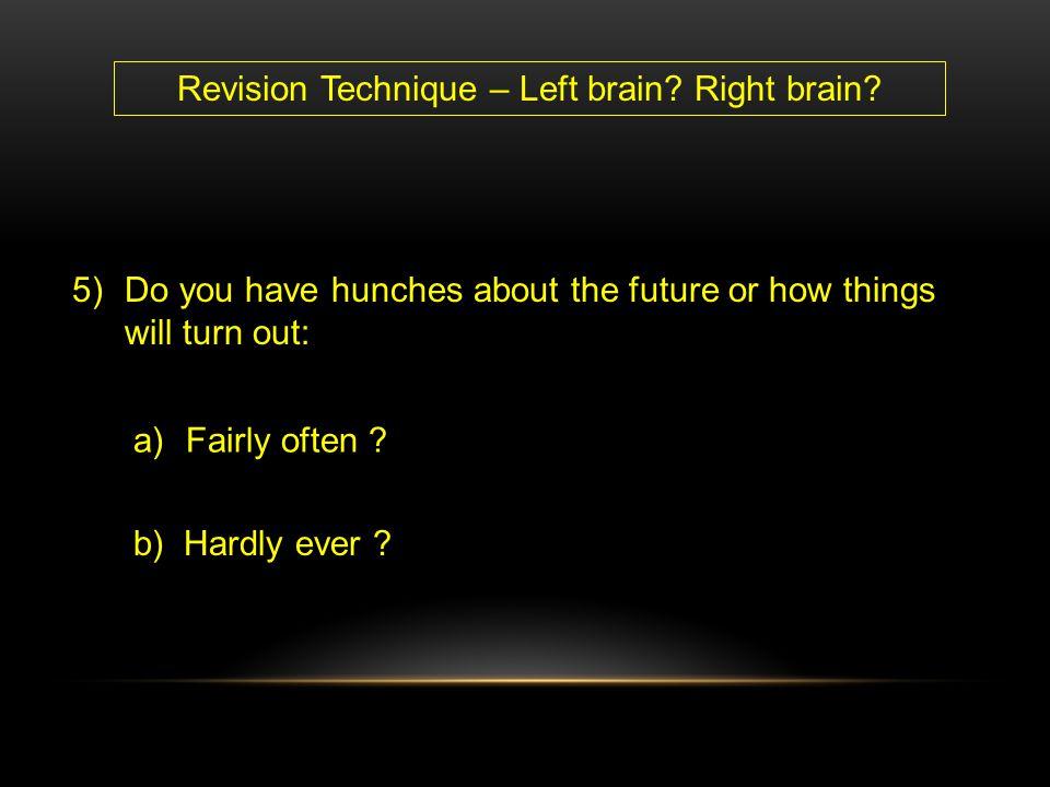 Revision Technique – Left brain Right brain