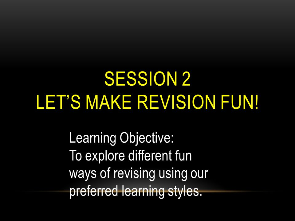 Let's make revision fun!