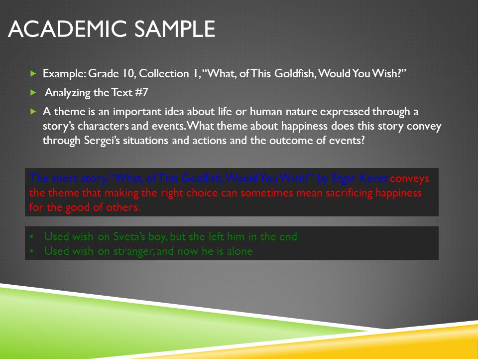 Academic Sample Example: Grade 10, Collection 1, What, of This Goldfish, Would You Wish Analyzing the Text #7.