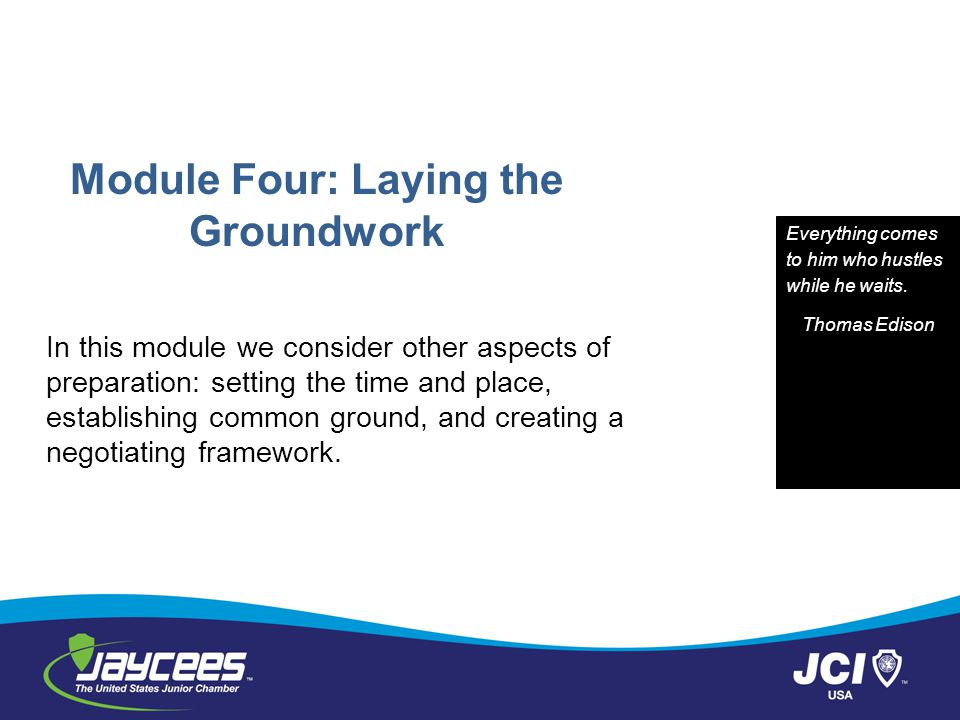 Module Four: Laying the Groundwork