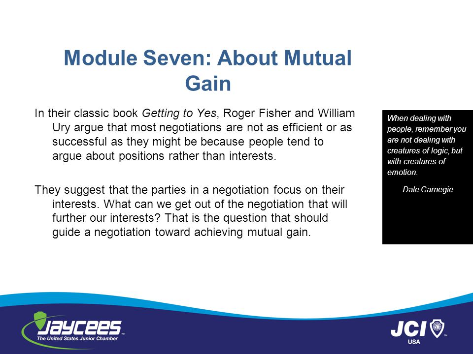 Module Seven: About Mutual Gain