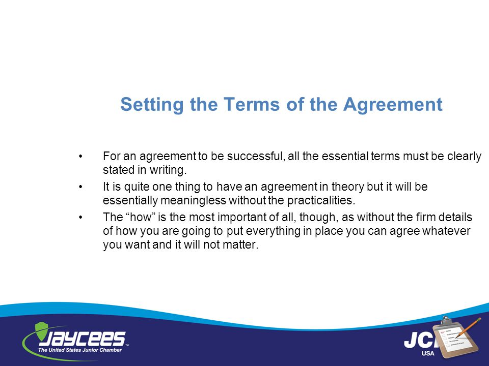 Setting the Terms of the Agreement