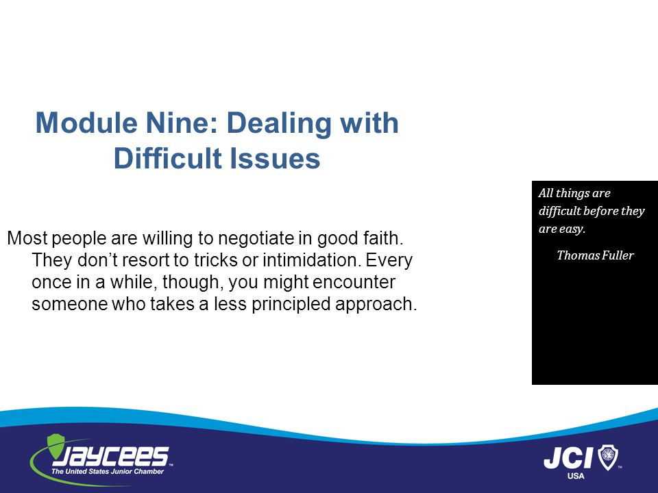 Module Nine: Dealing with Difficult Issues
