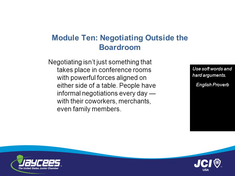 Module Ten: Negotiating Outside the Boardroom
