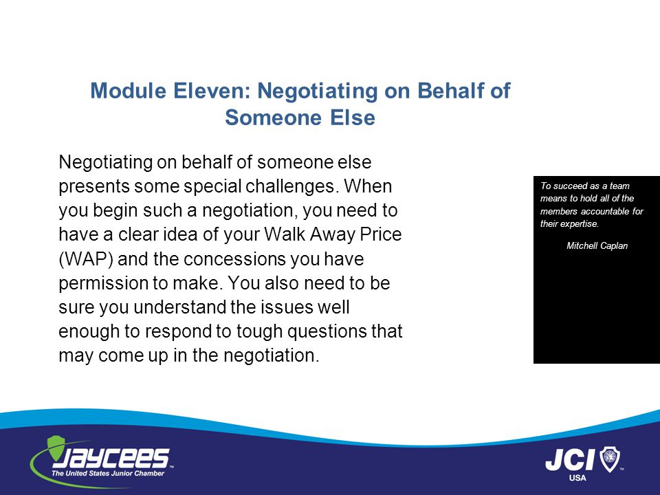 Module Eleven: Negotiating on Behalf of Someone Else