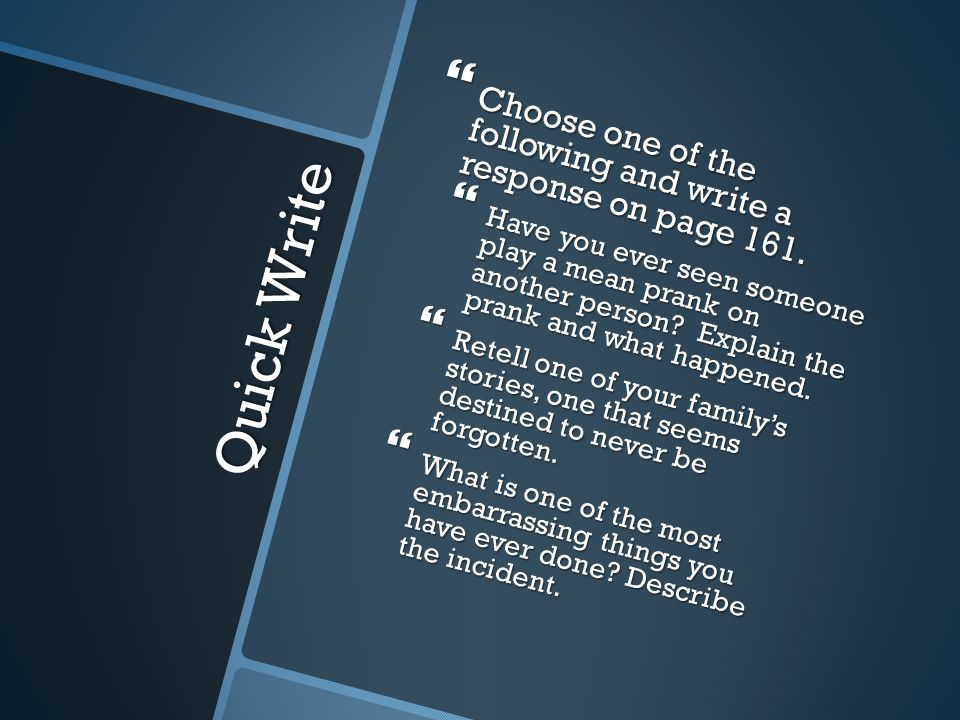 Choose one of the following and write a response on page 161.