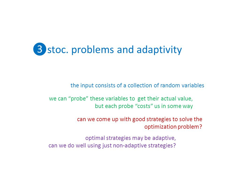 ❸stoc. problems and adaptivity