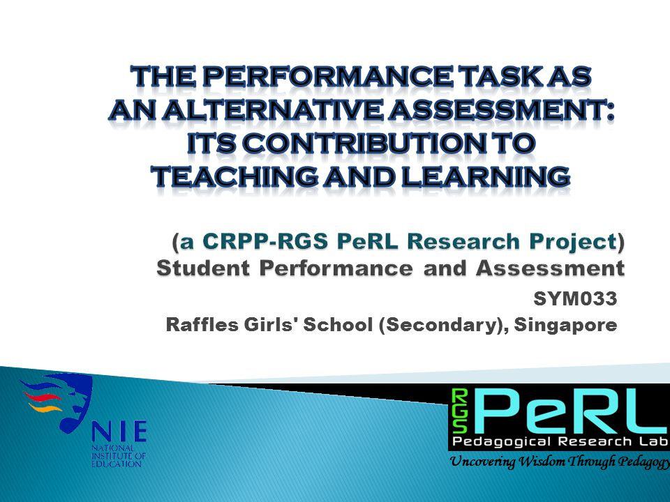 (a CRPP-RGS PeRL Research Project) Student Performance and Assessment