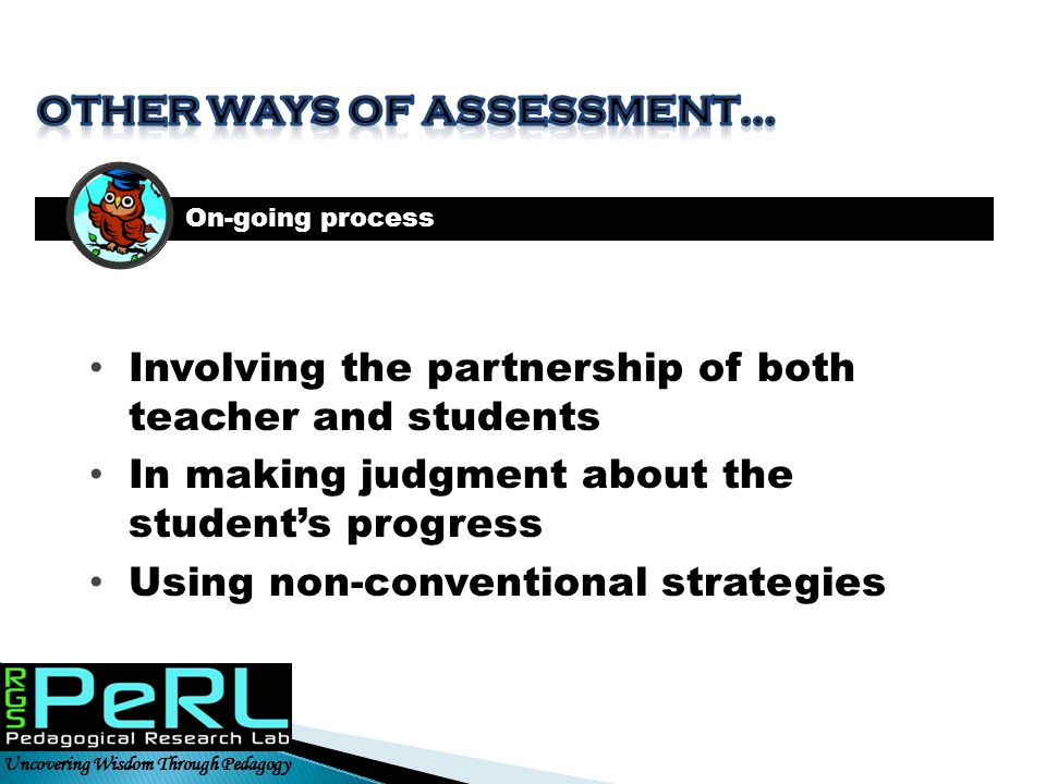 Other ways of assessment…