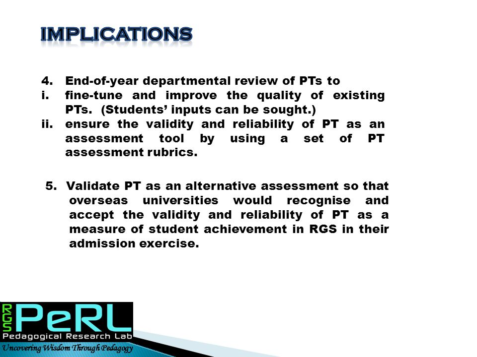 IMPLICATIONS 4. End-of-year departmental review of PTs to