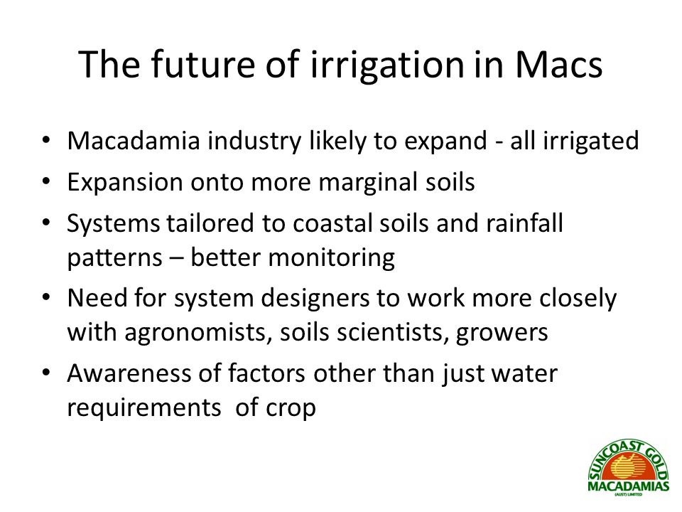 The future of irrigation in Macs
