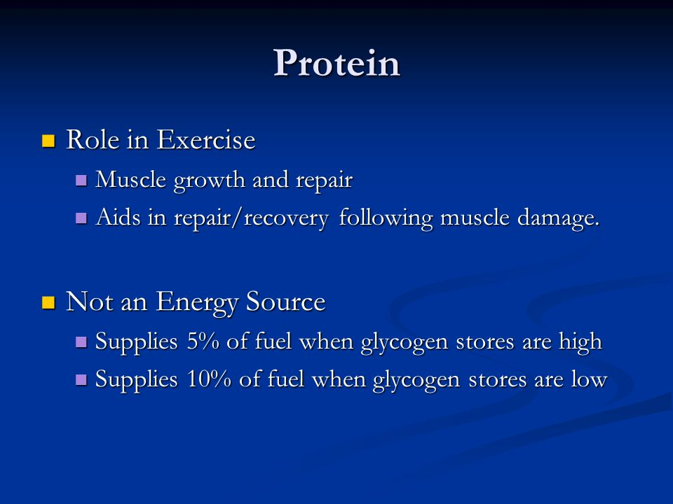 Protein Role in Exercise Not an Energy Source Muscle growth and repair