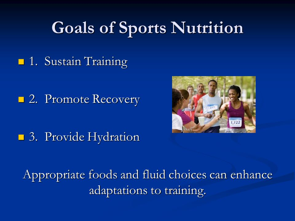 Goals of Sports Nutrition