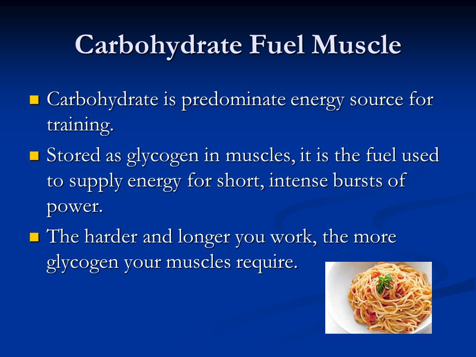 Carbohydrate Fuel Muscle