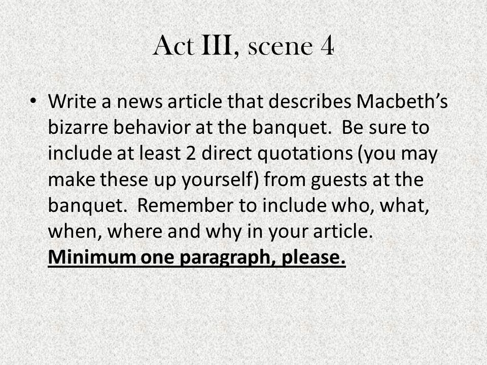 Consider the dramatic significance of Act 3 Scene 4, 'The Banquet Scene' Essay