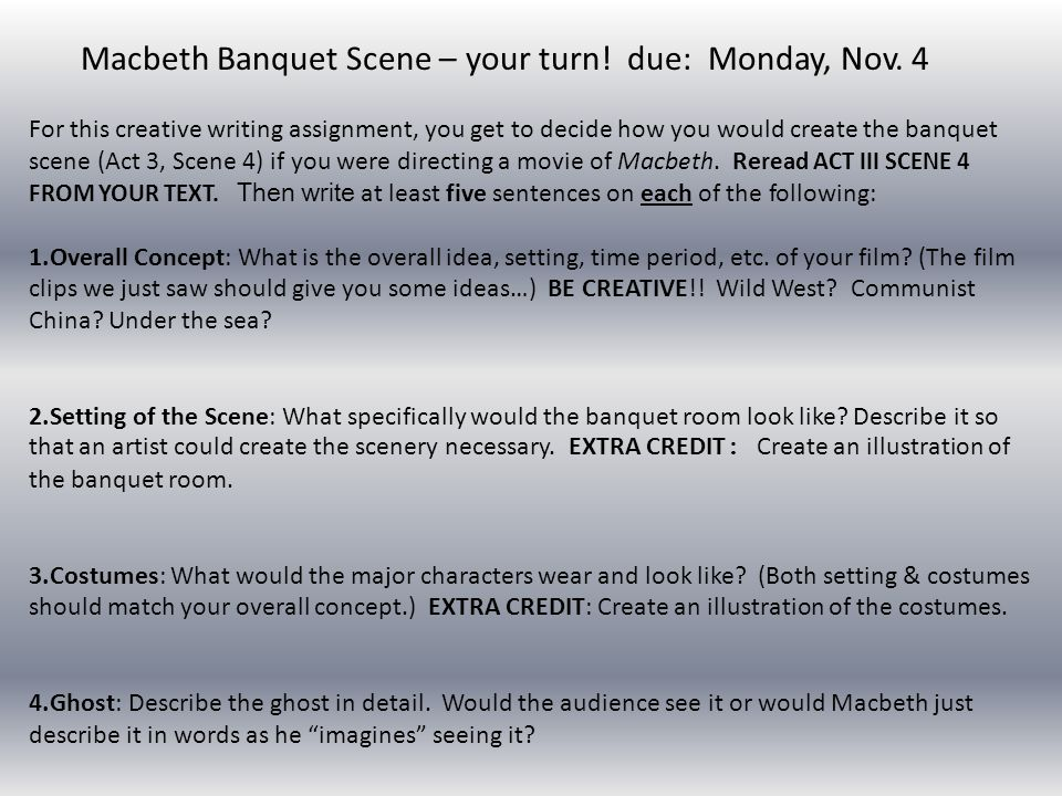 Macbeth Banquet Scene – your turn! due: Monday, Nov. 4